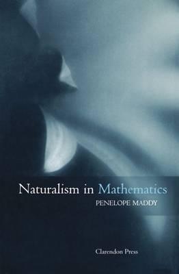 Naturalism in Mathematics (Hardback)