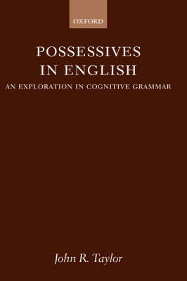 Possessives in English: An Exploration in Cognitive Grammar (Hardback)
