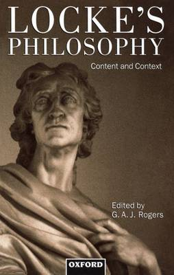 Locke's Philosophy: Content and Context (Paperback)