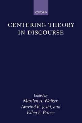 Centering Theory in Discourse (Hardback)
