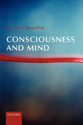 Consciousness and Mind (Paperback)