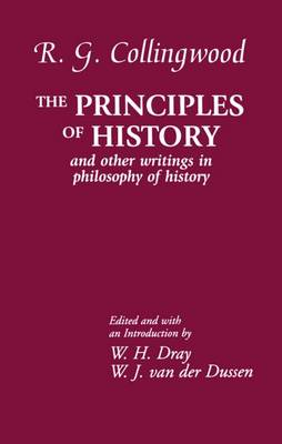 The Principles of History: And Other Writings in Philosophy of History (Hardback)