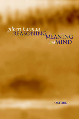 Reasoning, Meaning, and Mind (Paperback)