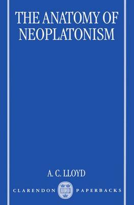 The Anatomy of Neoplatonism (Paperback)