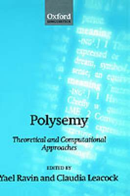 Polysemy: Theoretical and Computational Approaches (Hardback)