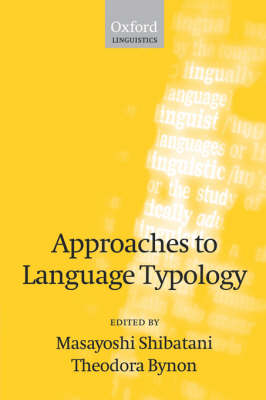 Approaches to Language Typology (Paperback)