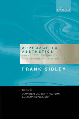Approach to Aesthetics: Collected Papers on Philosophical Aesthetics (Hardback)