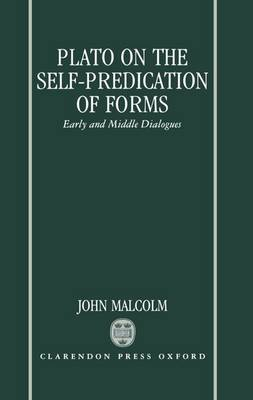 Plato on the Self-Predication of Forms: Early and Middle Dialogues (Hardback)