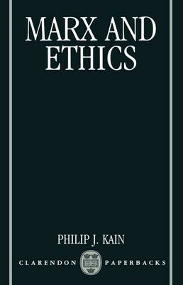 Marx and Ethics - Clarendon Paperbacks (Paperback)