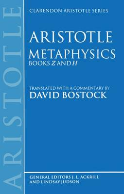 Metaphysics Books Z and H - Clarendon Aristotle Series (Paperback)
