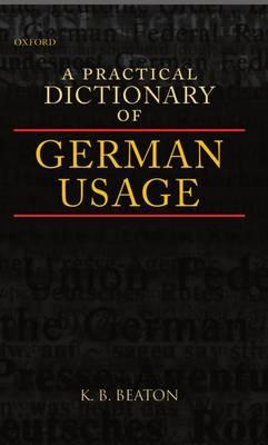 A Practical Dictionary of German Usage (Hardback)