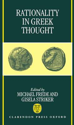 Rationality in Greek Thought (Hardback)