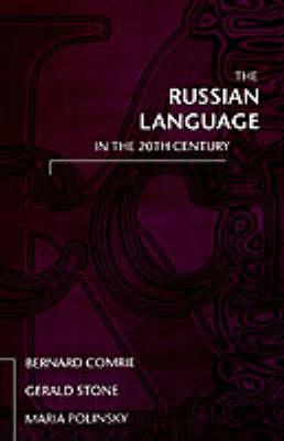 The Russian Language in the Twentieth Century (Hardback)