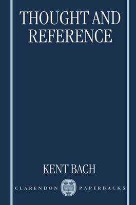 Thought and Reference - Clarendon Paperbacks (Paperback)
