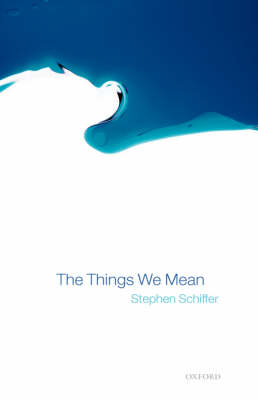 The Things We Mean (Hardback)