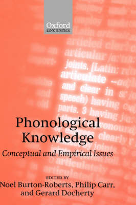Phonological Knowledge: Conceptual and Empirical Issues (Hardback)