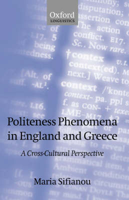 Politeness Phenomena in England and Greece: A Cross-Cultural Perspective (Paperback)