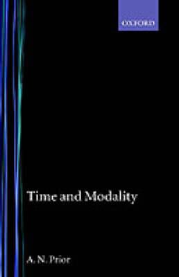 Time and Modality - John Locke Lecture (Hardback)