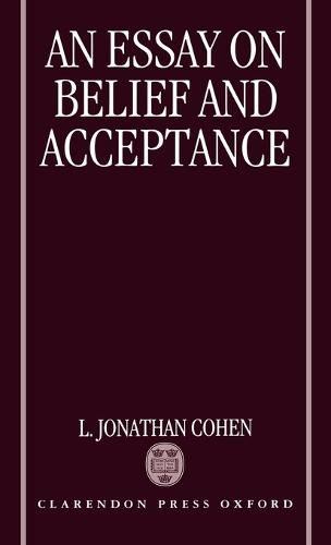 An Essay on Belief and Acceptance (Hardback)