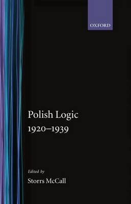 Polish Logic 1920-1939 (Hardback)