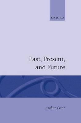 Past, Present and Future (Hardback)