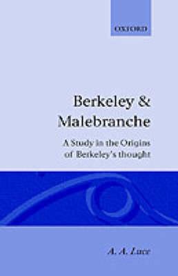 Berkeley and Malebranche - Oxford Reprints S. (Hardback)