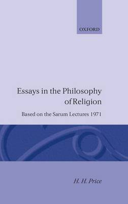 Essays in the Philosophy of Religion: Based on the Sarum Lectures 1971 (Hardback)