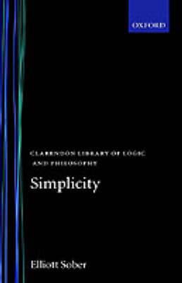 Simplicity - Clarendon Library of Logic and Philosophy (Hardback)