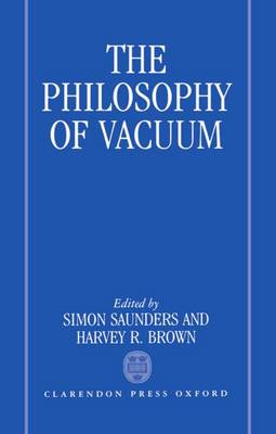 The Philosophy of Vacuum (Hardback)
