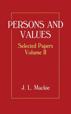 Selected Papers: Selected Papers: Volume II: Persons and Values Persons and Values Volume II - Selected Papers (Hardback)