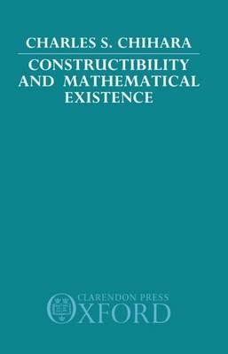 Constructibility and Mathematical Existence (Hardback)