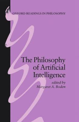 The Philosophy of Artificial Intelligence - Oxford Readings in Philosophy (Paperback)
