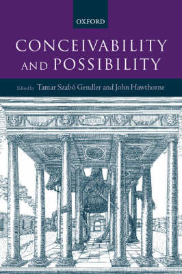 Conceivability and Possibility (Hardback)
