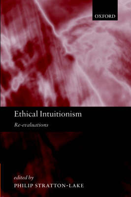 Ethical Intuitionism: Re-evaluations (Paperback)