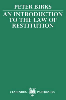 An Introduction to the Law of Restitution - Clarendon Paperbacks (Paperback)