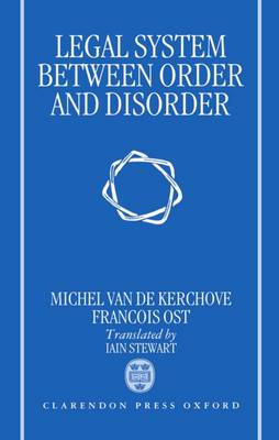 Legal System Between Order and Disorder (Hardback)