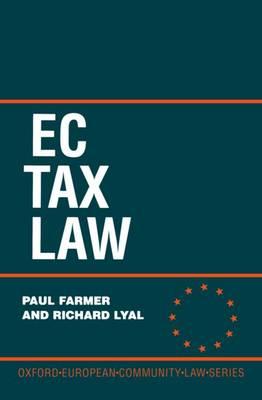 EC Tax Law - Oxford European Union Law Library (Hardback)