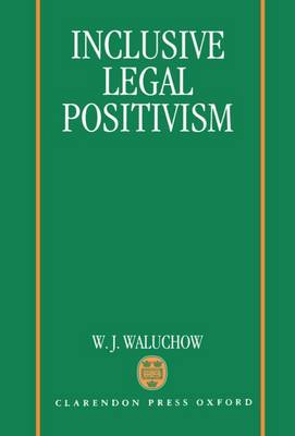 Inclusive Legal Positivism (Hardback)