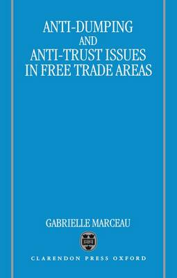 Anti-Dumping and Anti-Trust Issues in Free-Trade Areas (Hardback)