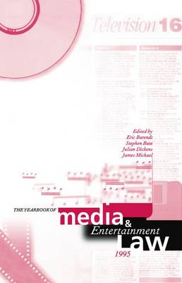 The Yearbook of Media and Entertainment Law: Volume 1, 1995 - The Yearbook of Media and Entertainment Law (Hardback)