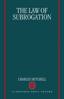 The Law of Subrogation (Hardback)