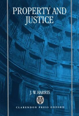 Property and Justice (Hardback)