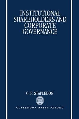Institutional Shareholders and Corporate Governance (Hardback)