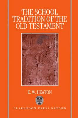The School Tradition of the Old Testament: The Bampton Lectures for 1994 (Hardback)