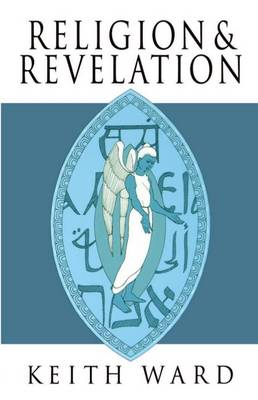 Religion and Revelation: A Theology of Revelation in the World's Religions (Paperback)