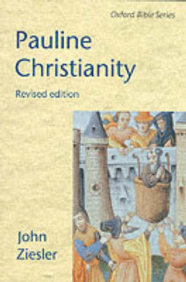 Pauline Christianity - Oxford Bible Series (Paperback)