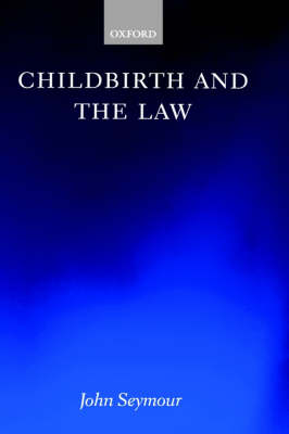 Childbirth and the Law (Hardback)