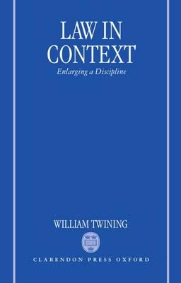 Law in Context: Enlarging a Discipline (Hardback)