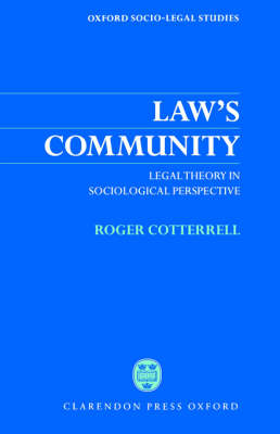 Law's Community: Legal Theory in Sociological Perspective - Oxford Socio-Legal Studies (Paperback)