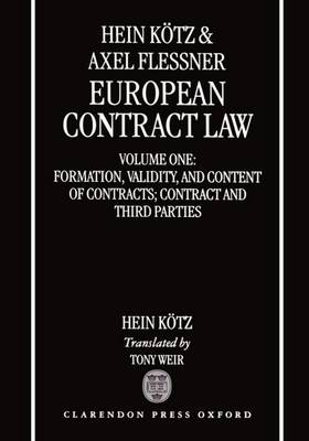 European Contract Law: Volume 1: Formation, Validity, and Content of Contract; Contract and Third Parties (Hardback)